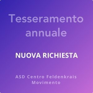 Area riservata ai Tesserati - ASD Centro Feldenkrais Movimento Gabriella Icardi