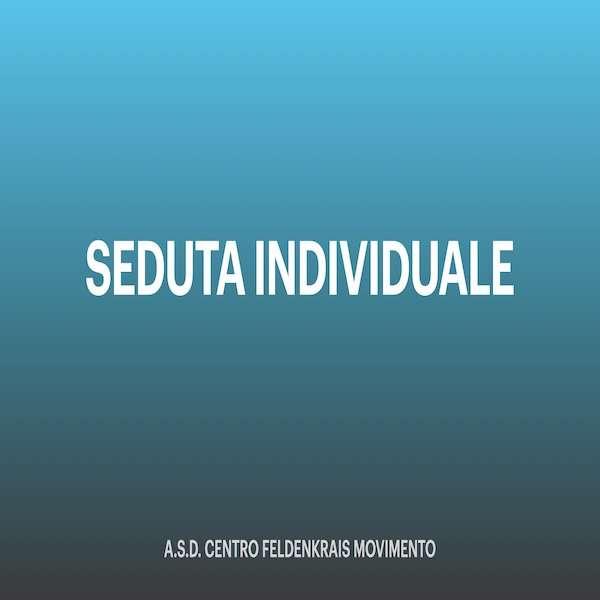 SEDUTA INDIVIDUALE - ASD Centro Feldenkrais Movimento Gabriella Icardi